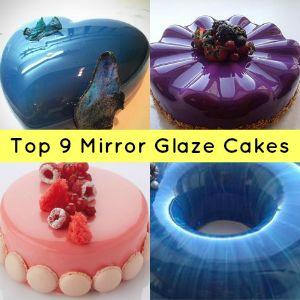 top 9 mirror glaze cakes