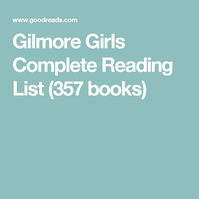 Gilmore Girls Complete Reading List (357 books)