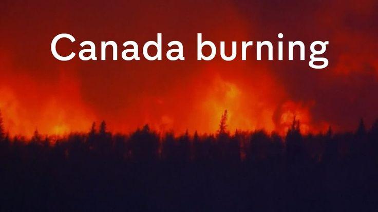 Canada burning: Fort McMurray devastated by blaze