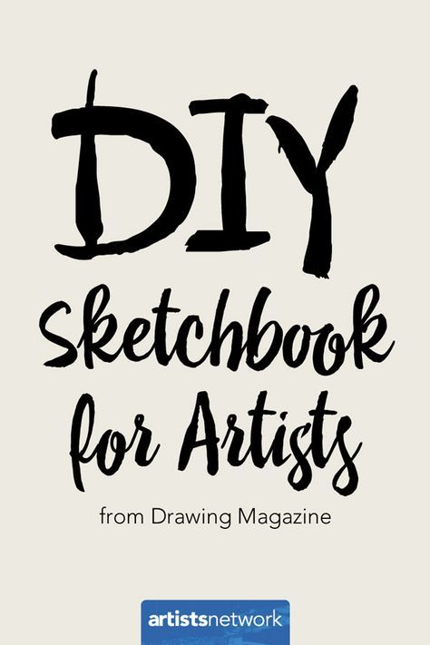 DIY sketchbooks | ArtistsNetwork.com #sketching #art