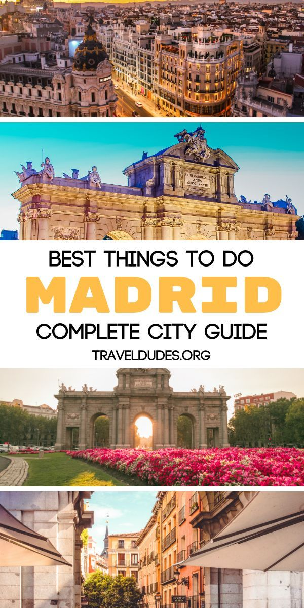 A Complete City Guide Packed With The Best Things To Do And See In Madrid Spain A City With Wide Cultural Offe Madrid Travel Madrid Spain Travel Spain Travel