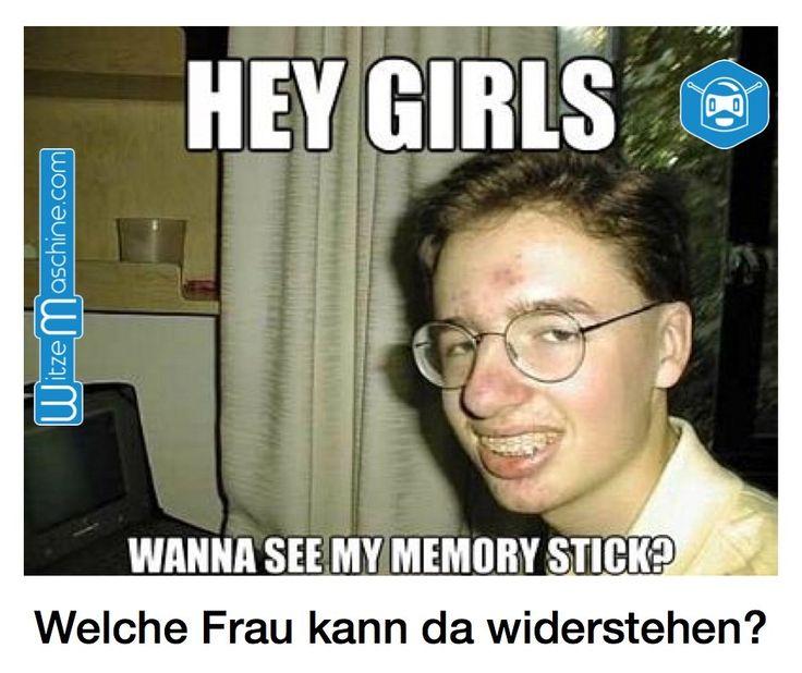 Hey girls, wollt ihr mal meinen USB Stick sehen - Sexy Nerd und Informatiker Witze, Pervers