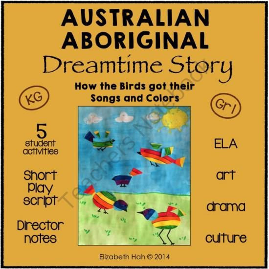 Australian Aboriginal Dreamtime Story: How the Birds got their Songs and Colors from Elizabeth Hah on TeachersNotebook.com -  (37 pages)  - This Australian Aboriginal Dreamtime story pack contains 5 fun activities for Kindergarten/Grade 1 students to incorporate ELA and cultural studies with art and drama.