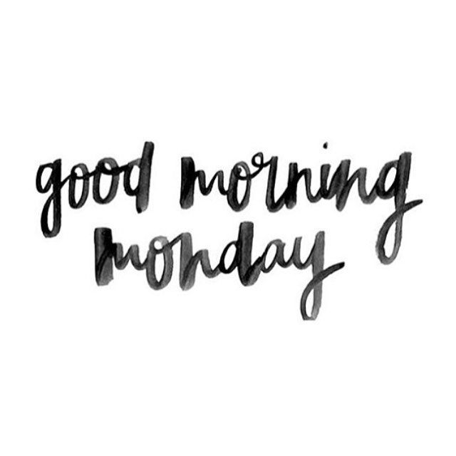 Let's make it a good one #Monday #morning #byebyeweekend