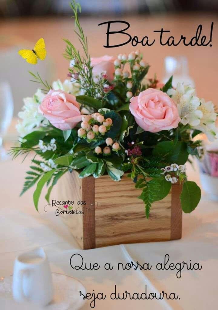 Boa Tarde Boa Tarde Com Flores Fotos De Boa Tarde Boa Tarde