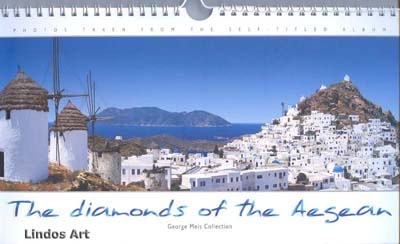 """""""The Diamonds of the Aegean"""" 2013 calendar by George Meis"""
