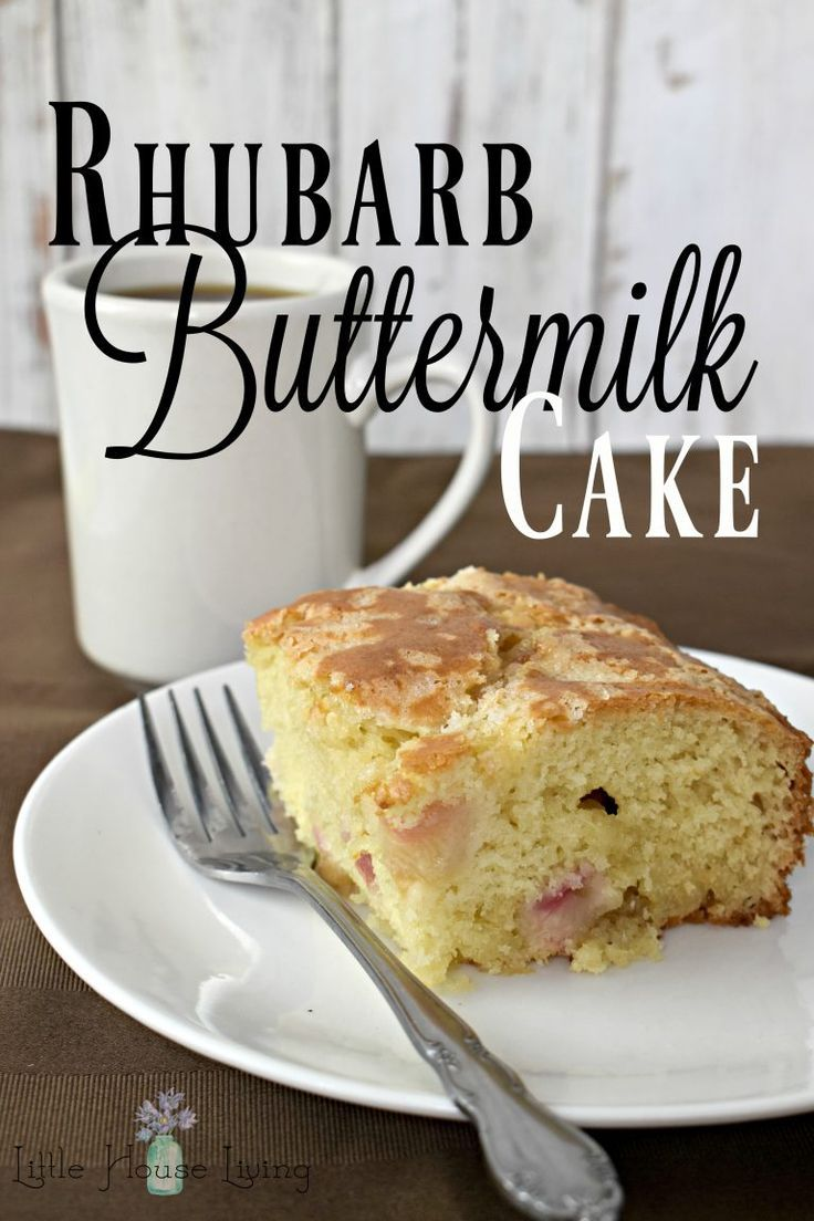Rhubarb Buttermilk Cake Recipe With Images Cake Recipes Buttermilk Cake Recipe Rhubarb Recipes