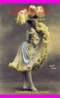 Souvenirs of the Moulin Rouge, Paris! - Vintage Photo Album