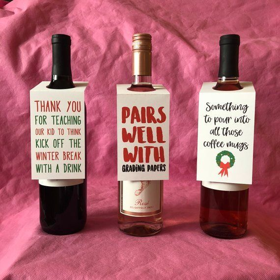 Celebrate The Teachers In Your Child S Life With These Funny Holiday Wine Bottle Tags Don T Stress About Th Bottle Gift Tags Funny Wine Bottles Wine Gift Tags