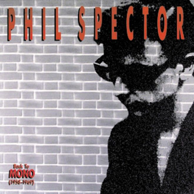 65. Phil Spector, 'Back to Mono (1958-1969)'  -