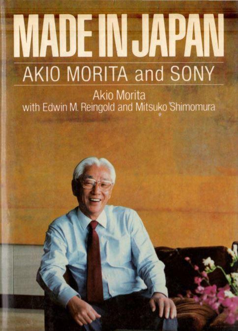 Made In Japan Akio Morita And Sony Pdf