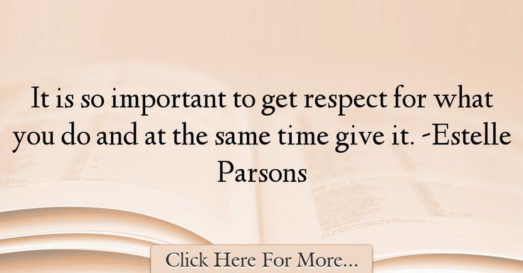 Estelle Parsons Quotes About Respect - 59450