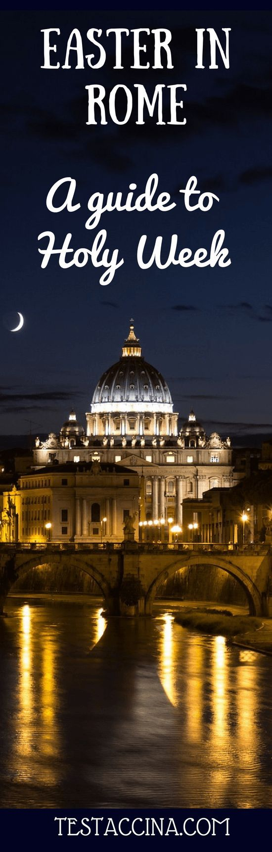 Easter in Rome 2017: a guide to Holy Week 2017 in Rome, including Maundy Thursday, Good Friday, Easter Saturday, Easter Sunday and Easter Monday.