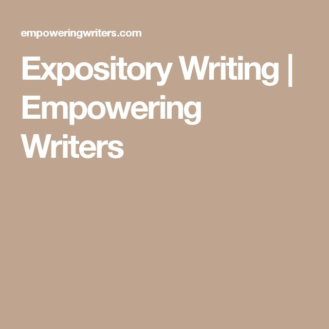 Expository Writing | Empowering Writers