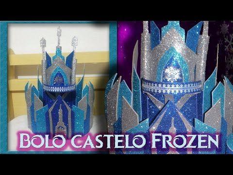 Bolo fake Frozen passo a passo - Castelo Frozen em EVA - YouTube
