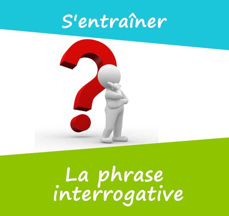 La phrase interrogative sert à poser une question, elle se termine par un point d'interrogation.