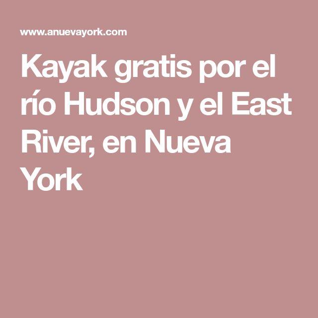 Kayak gratis por el río Hudson y el East River, en Nueva York