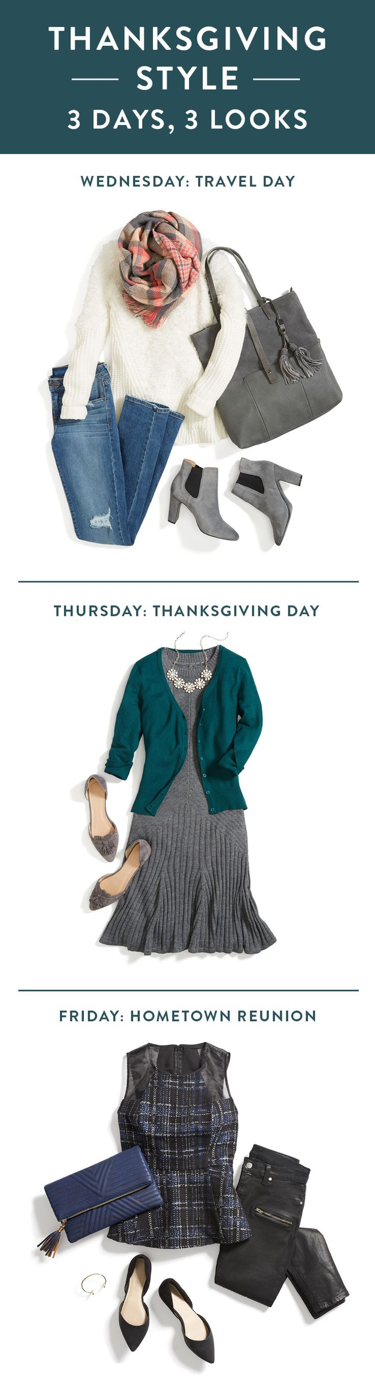 Thanksgiving always seems like the most whirlwind of holidays—mostly because of its short timeframe. Only have limited days off for travel, turkey & day-after socializing—and no time to plan? No worries! Here are three easy looks to throw in your weekender bag to get you stylishly through the holiday.