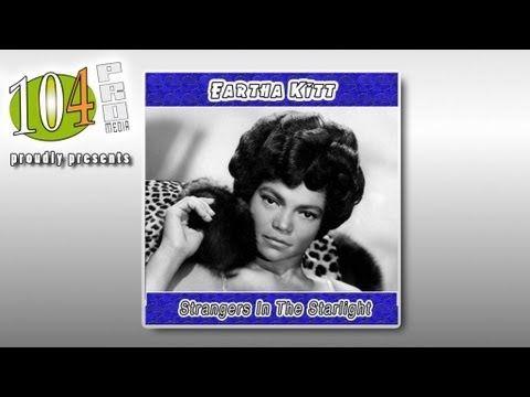 Eartha Kitt - Strangers in the Starlight