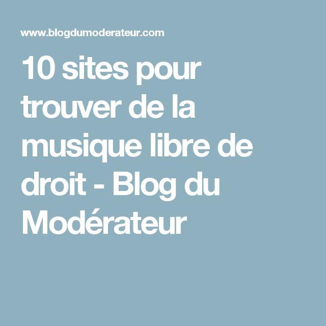 10 sites pour trouver de la musique libre de droit - Blog du Modérateur