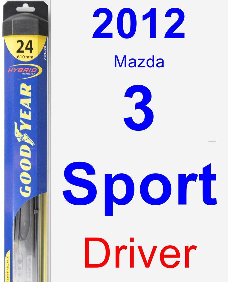 Driver Wiper Blade for 2012 Mazda 3 Sport - Hybrid