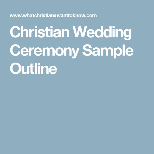 Christian Wedding Ceremony Sample Outline