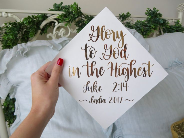 """Glory to God in the Highest - Luke 2:14"" //custom quote, verse, saying, hat, grad, handlettering, cursive, decor, decorations, gold, graduation, christian"