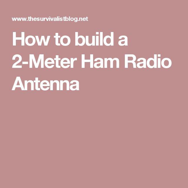 How to build a 2-Meter Ham Radio Antenna