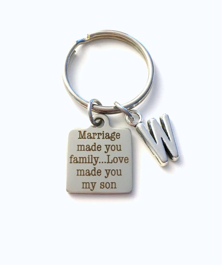 Marriage made you family Love made you my son Keychain, Gift for Son in law Key Chain Letter Initial Present Jewelry Groom Him Wedding Day by aJoyfulSurprise on Etsy