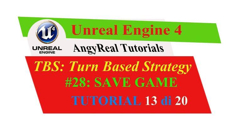 "Unreal Engine 4 - Turn Based Strategy - Tutorial [ITA] - 28#: ""SAVEGAME"" 13"