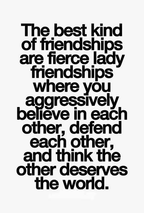 Quotes About Female Friendship Mesmerizing Best 25 Friendship Quotes Ideas On Pinterest  Friendship Quotes