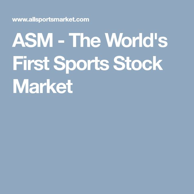 ASM - The World's First Sports Stock Market
