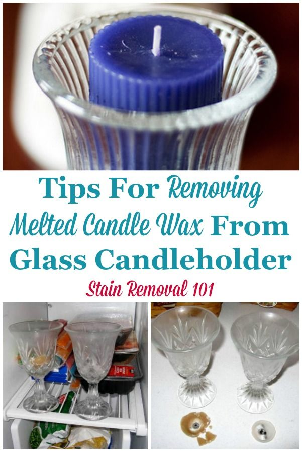 Removing Melted Candle Wax From Glass Candleholder Candle Wax