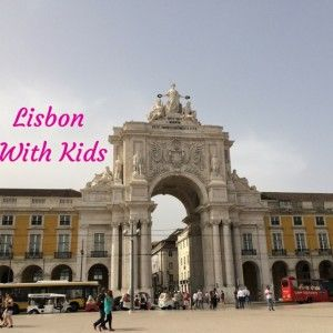 Exploring Lisbon in 2 days with kids