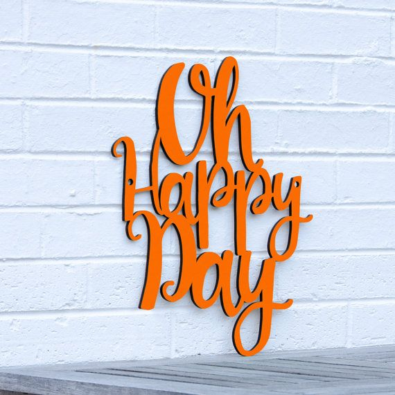 Oh Happy Day sign quote gospel sister act by spunkyfluff on Etsy