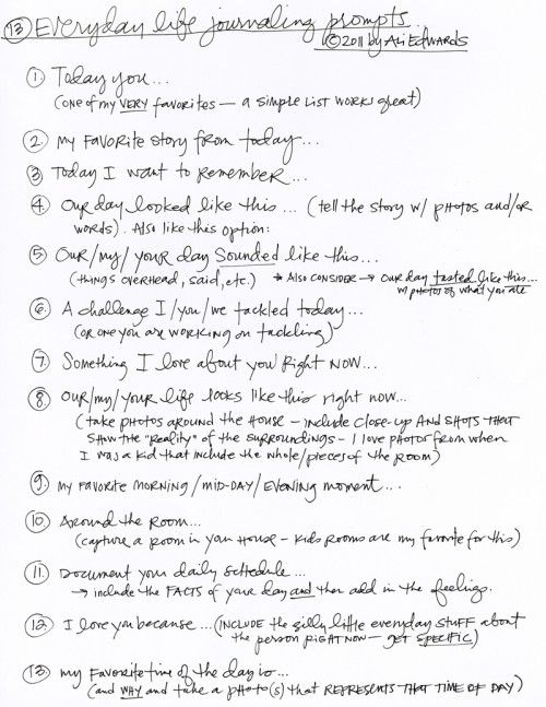 13 Everyday Life Journaling Prompts from Ali Edwards. Don't make it more complicated than it needs to be.
