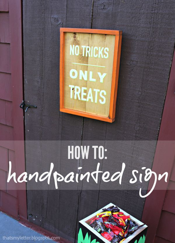 That's My Letter: No Tricks Only Treats Handpainted Sign