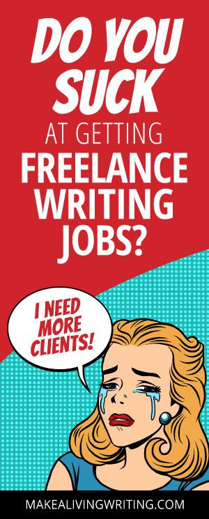best paid lance writing blogging tips resources images  do you suck at getting lance writing jobs makealivingwriting com