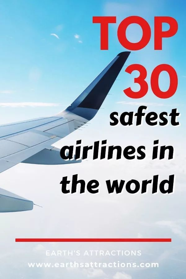 Safest Airlines In The World Right Now Bonus Safest Budget Airlines Worldwide Earth S Attractions Travel Guides By Locals Travel Itineraries Travel Tips Travel Guides Airlines Traveling By Yourself