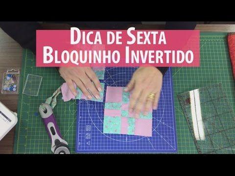 Dica de Sexta - PAP Bloco Invertido e Sorteio (Tutorial Patchwork) com Patrícia Muller - YouTube