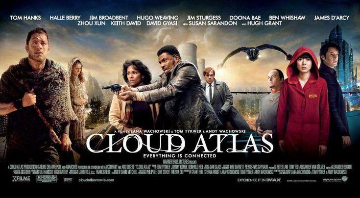 Cloud Atlas (2012); Directors: Tom Tykwer, Andy & Lana Wachowski; Casts: Tom Hanks, Halle Berry, JIm Broadbent, Hugo Weaving, Jim Sturgess, Doona Bae, Ben Whishaw, Keith David,...