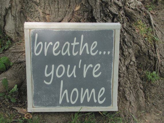 Home Wooden Sign Breath Your Home Wood Sign by leapoffaithsigns, $26.00