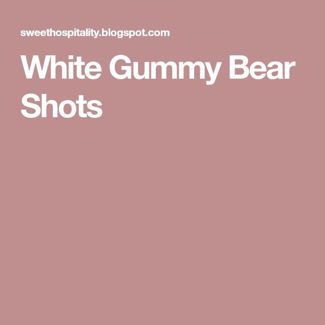 White Gummy Bear Shots