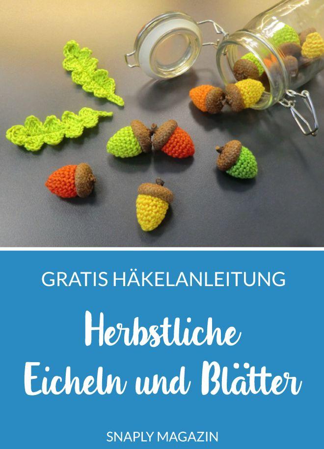 Häkelanleitung: Herbstliche Eicheln und Blätter