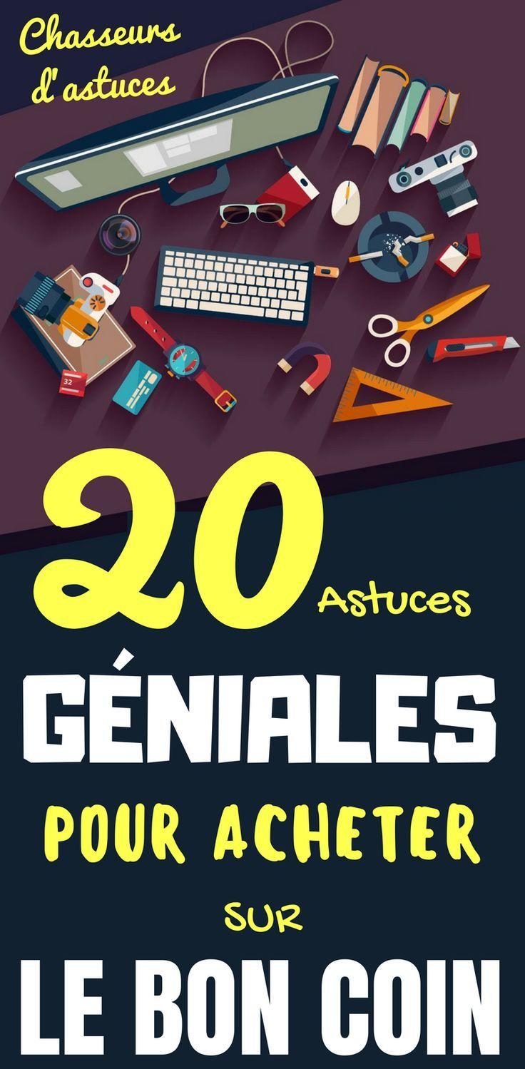 20 Astuces Geniales Pour Acheter Sur Le Bon Coin Le Bon Coin C Est Plus De 26 Millions De Petites Annonces Dans De Astuces Meilleures Astuces