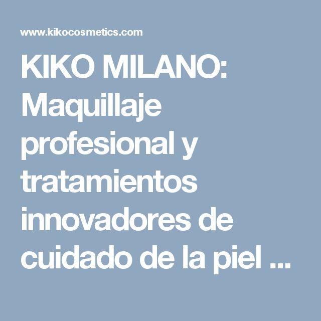 KIKO MILANO: Maquillaje profesional y tratamientos innovadores de cuidado de la piel - KIKO