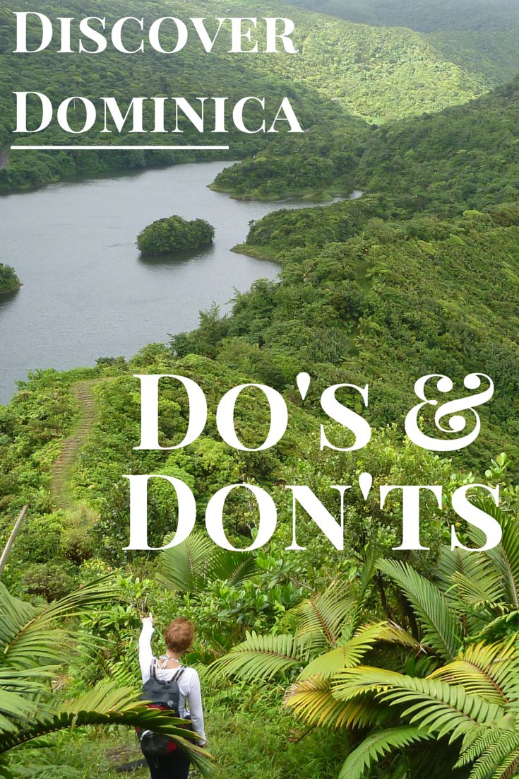 Prepare for your trip to rosalie bay and dominica with this list of do s and