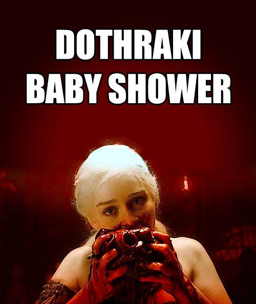 jorah mormont meme dothraki baby shower khaleesi game of thrones