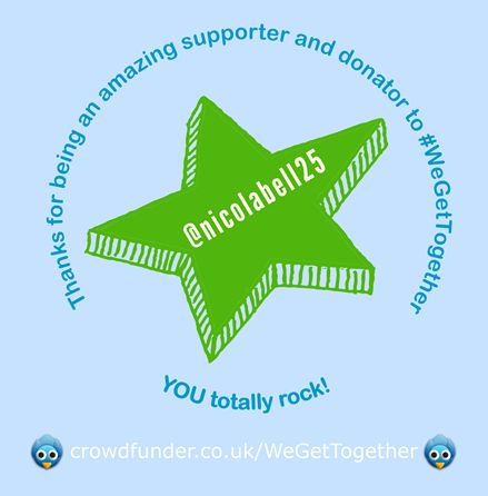 Thanks @nicolabell25 for your #WeGetTogther Crowdfunding support