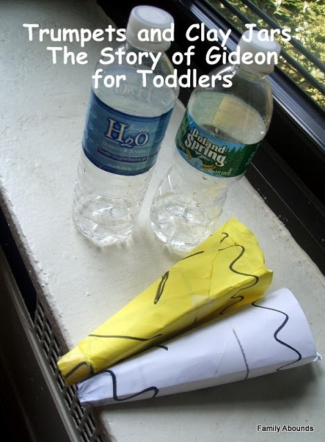 Trumpets and Clay Jars: The Story of Gideon for Toddlers